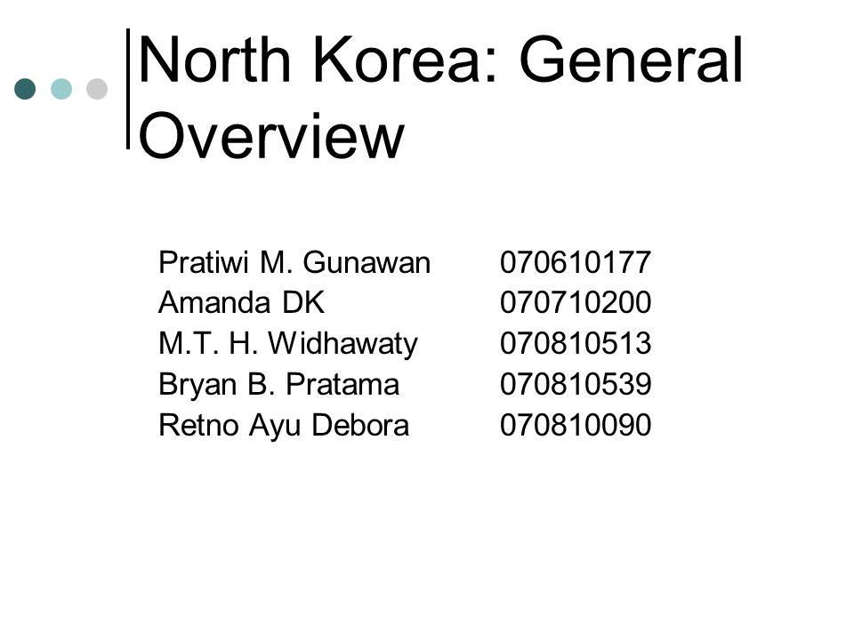 Topografi dan Demografi Official Name: Democratic People's Rep of Korea Capital: P'yŏngyang Luas area: 120.538 km 2