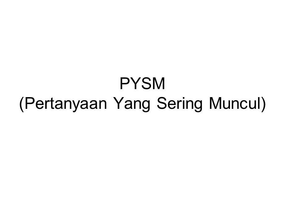 PYSM (Pertanyaan Yang Sering Muncul)