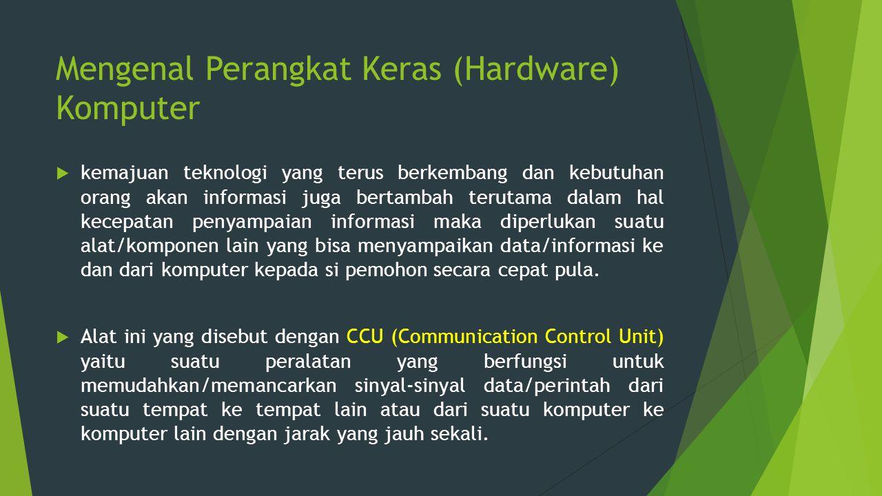 Mengenal Perangkat Keras (Hardware) Komputer  kemajuan teknologi yang terus berkembang dan kebutuhan orang akan informasi juga bertambah terutama dal