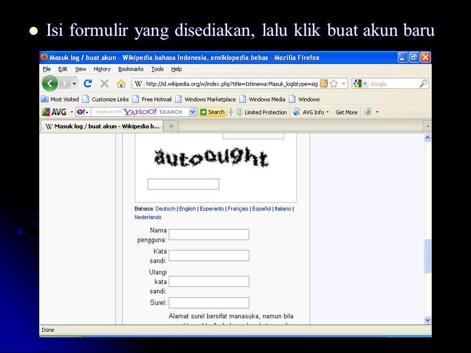 Isi formulir yang disediakan, lalu klik buat akun baru Isi formulir yang disediakan, lalu klik buat akun baru