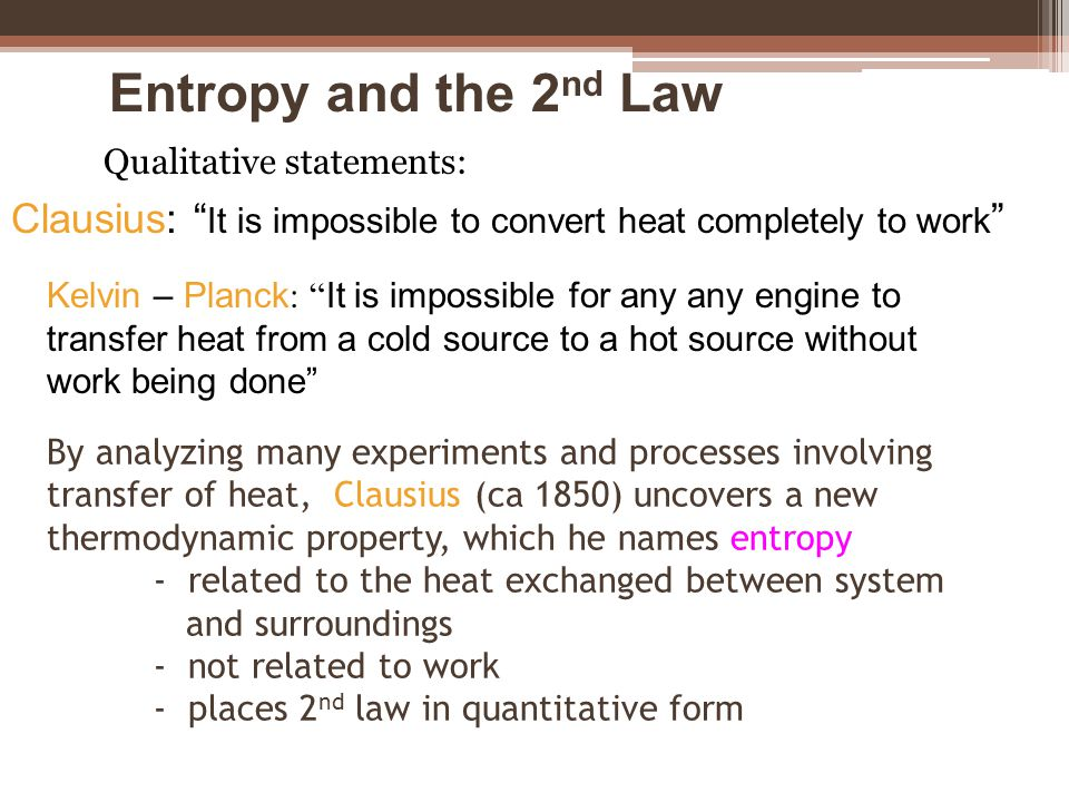 By analyzing many experiments and processes involving transfer of heat, Clausius (ca 1850) uncovers a new thermodynamic property, which he names entro