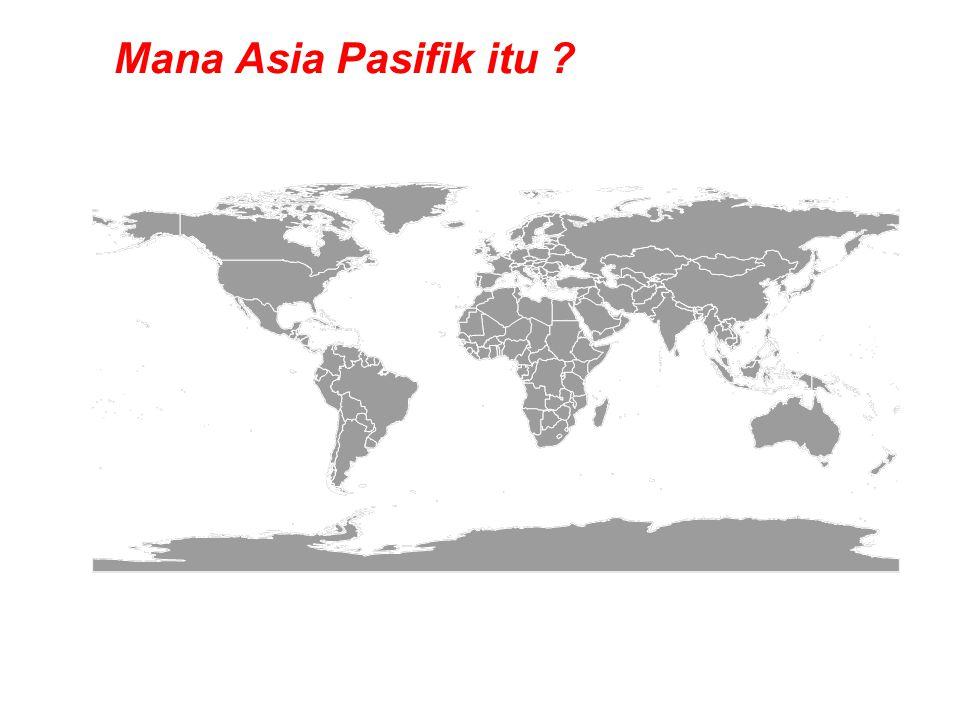 Mana Asia Pasifik itu ?
