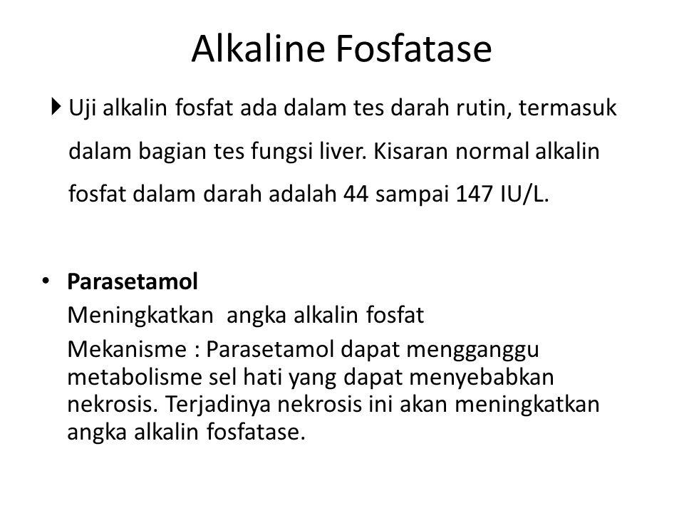  Uji alkalin fosfat ada dalam tes darah rutin, termasuk dalam bagian tes fungsi liver. Kisaran normal alkalin fosfat dalam darah adalah 44 sampai 147