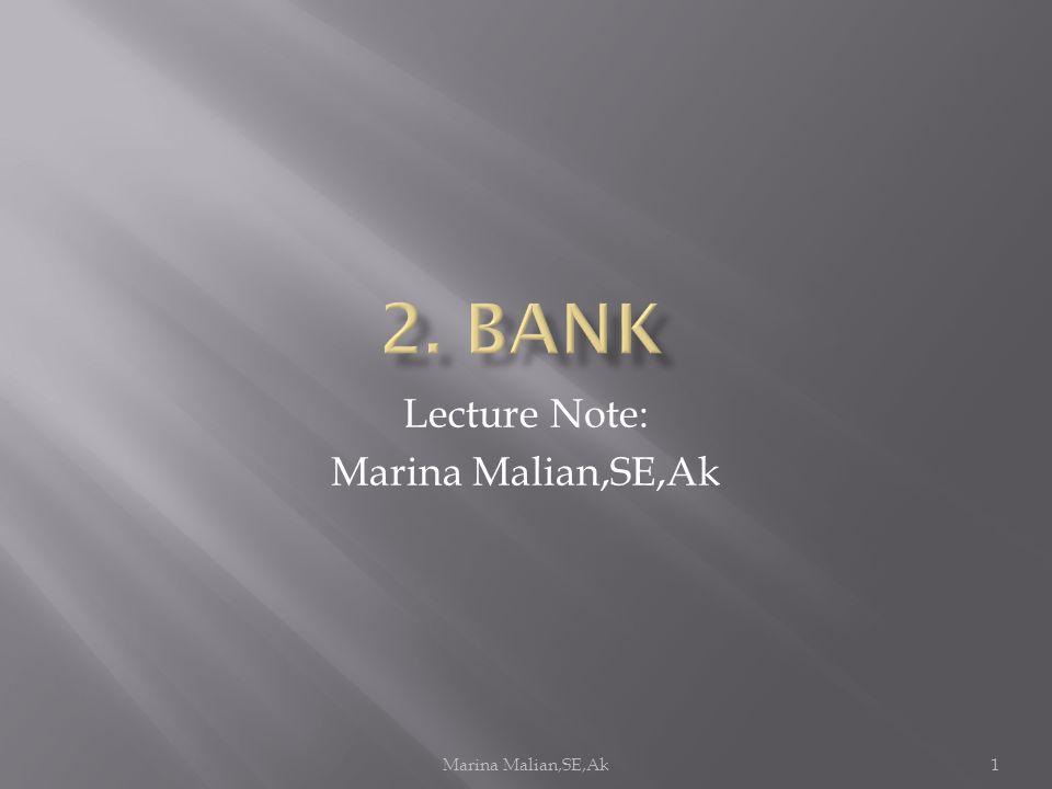 Marina Malian,SE,Ak1 Lecture Note: Marina Malian,SE,Ak
