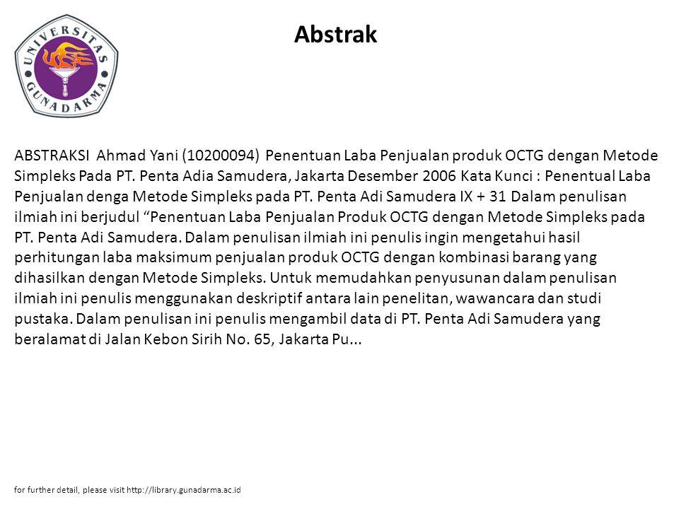 Abstrak ABSTRAKSI Ahmad Yani (10200094) Penentuan Laba Penjualan produk OCTG dengan Metode Simpleks Pada PT.