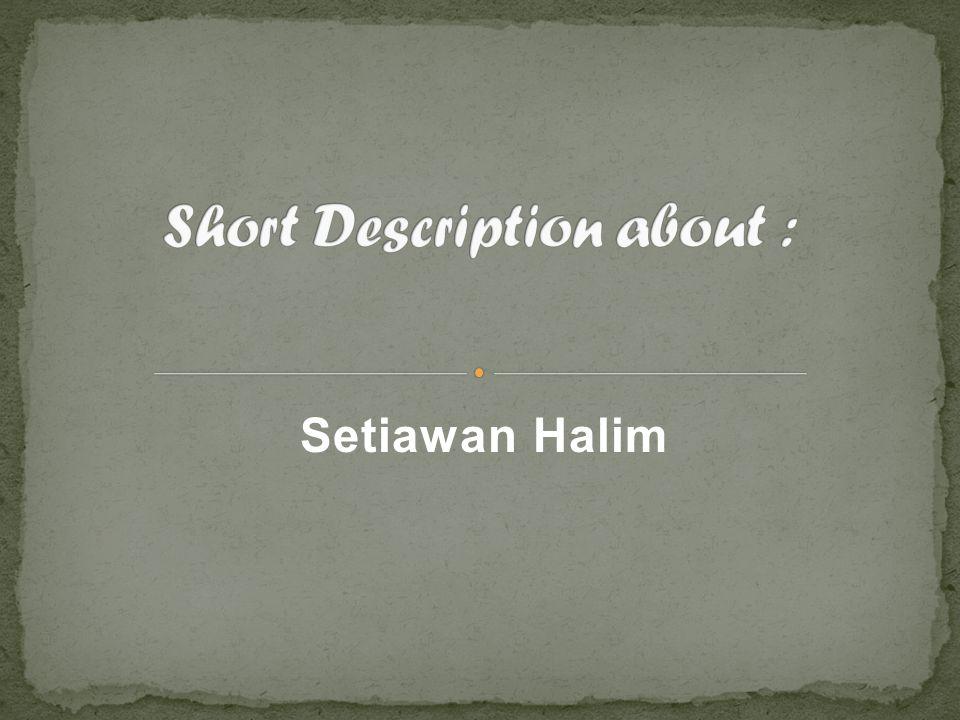 Something about Setiawan Halim Hobby Awan Love, Love