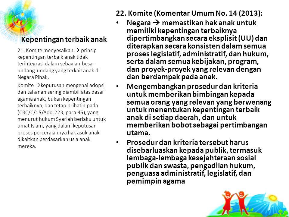 Kepentingan terbaik anak 22.Komite (Komentar Umum No.