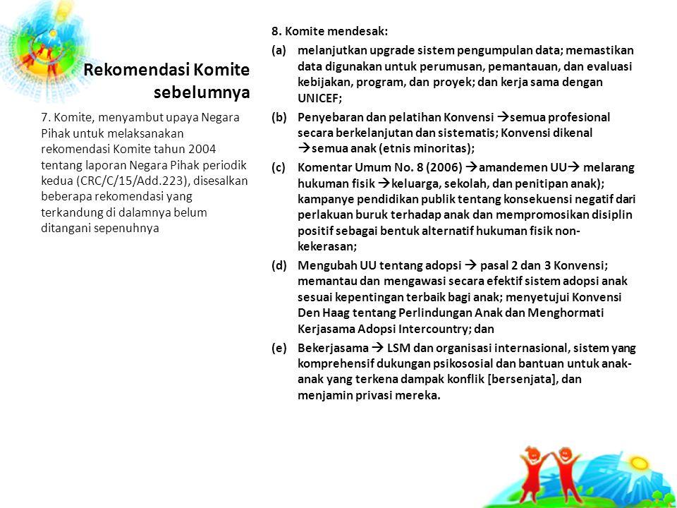Rekomendasi Komite sebelumnya 8.