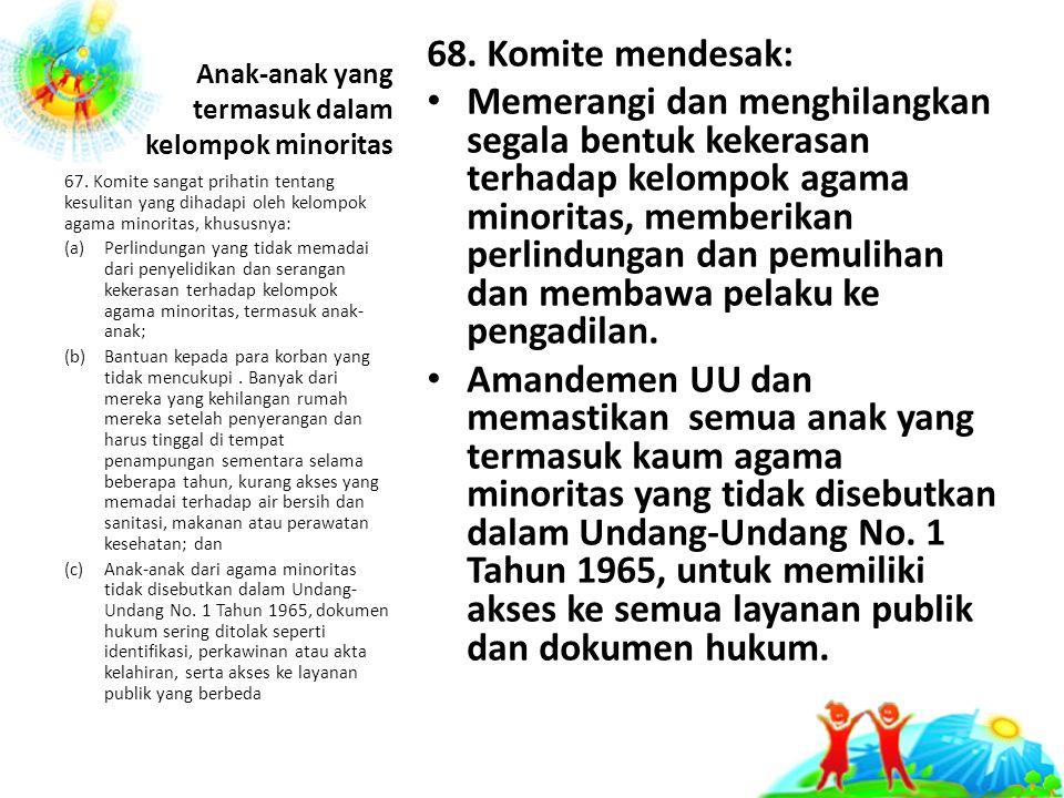 Anak-anak yang termasuk dalam kelompok minoritas 68.