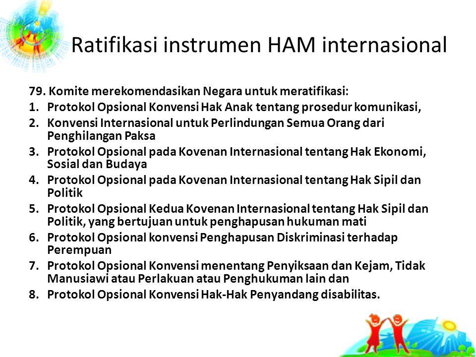 Ratifikasi instrumen HAM internasional 79.
