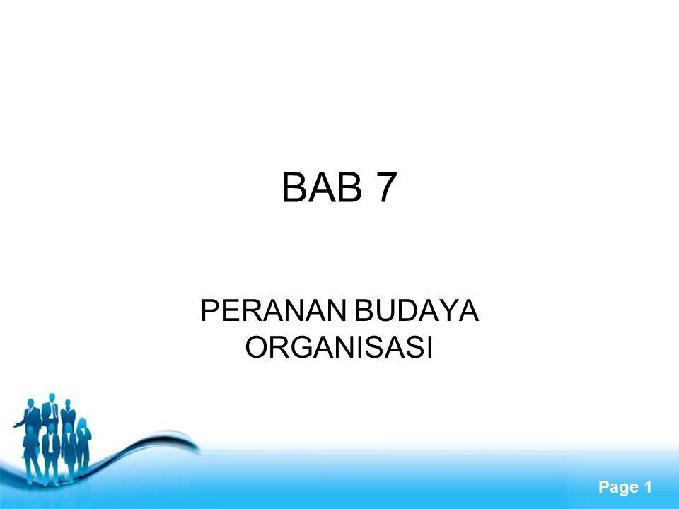 Free Powerpoint Templates Page 1 BAB 7 PERANAN BUDAYA ORGANISASI
