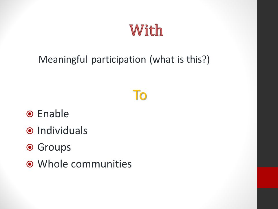 To  Enable  Individuals  Groups  Whole communities