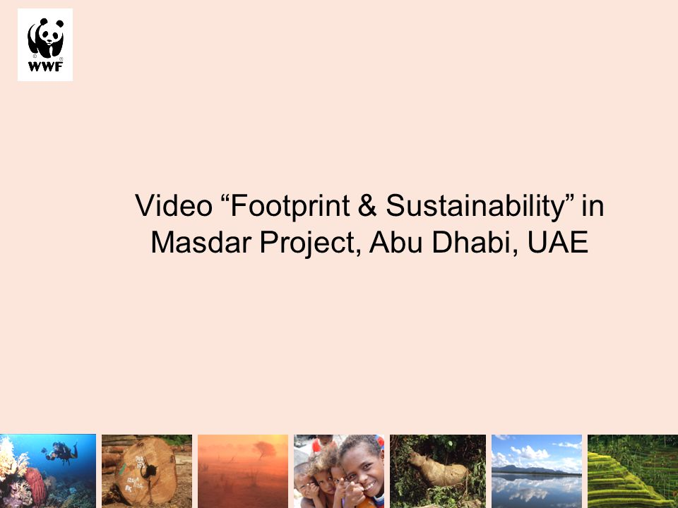"""Video """"Footprint & Sustainability"""" in Masdar Project, Abu Dhabi, UAE"""