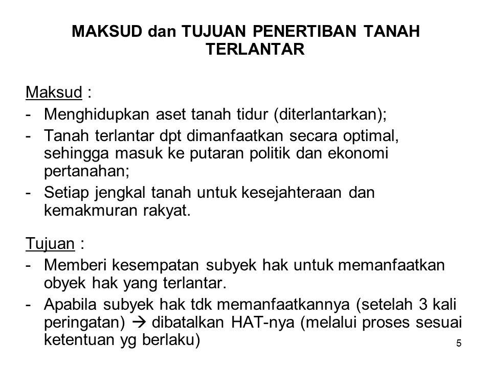 6 PENERTIBAN DAN PENDAYAGUNAAN TANAH TERLANTAR (PP No. 36 Tahun 1998)