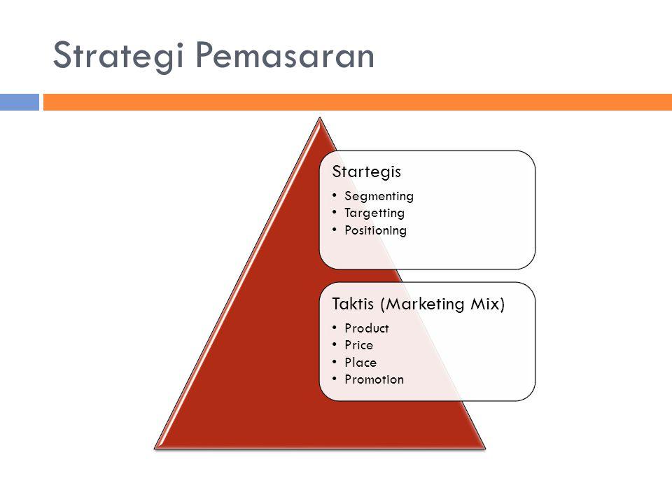 Strategis membagi pasar menjadi segmen-segmen pasar tertentu yang dijadikan sasaran penjualan, yang akan dicapai dengan marketing mix tertentu.