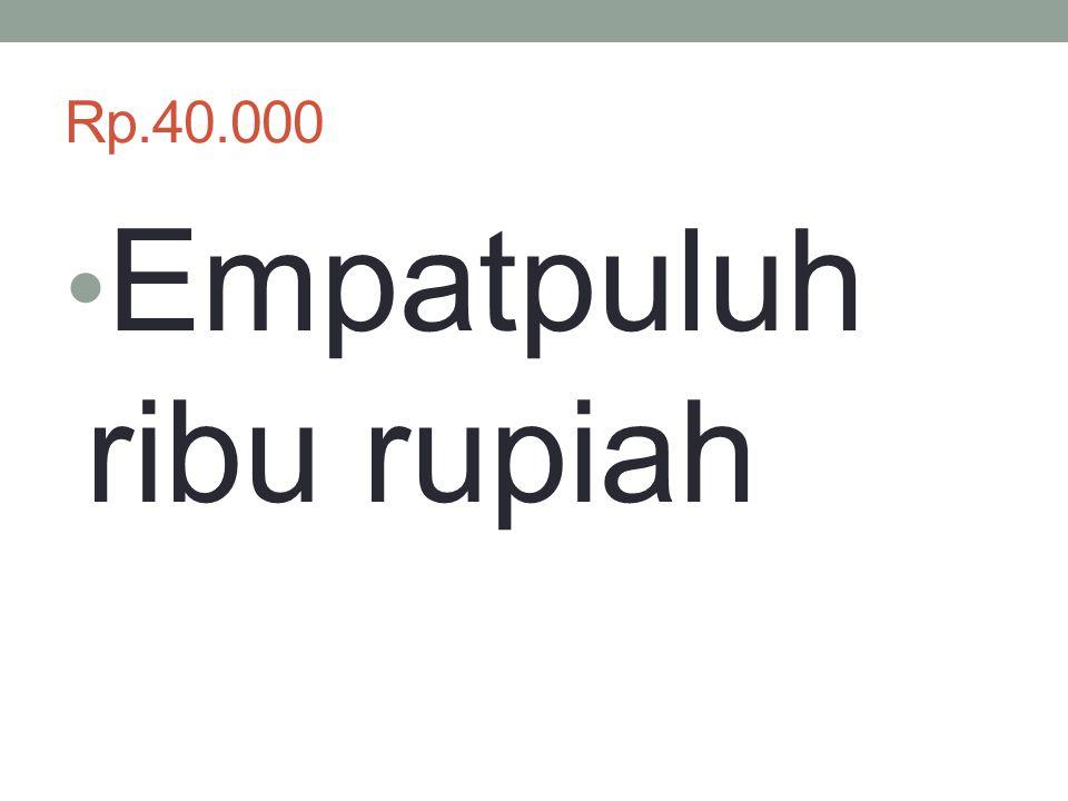 Empatpuluh ribu rupiah