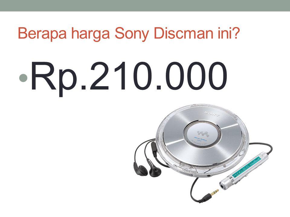 Berapa harga Sony Discman ini? Rp.210.000