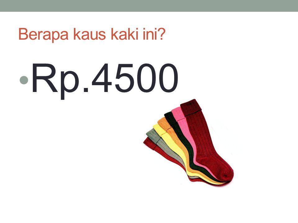 Berapa kaus kaki ini? Rp.4500