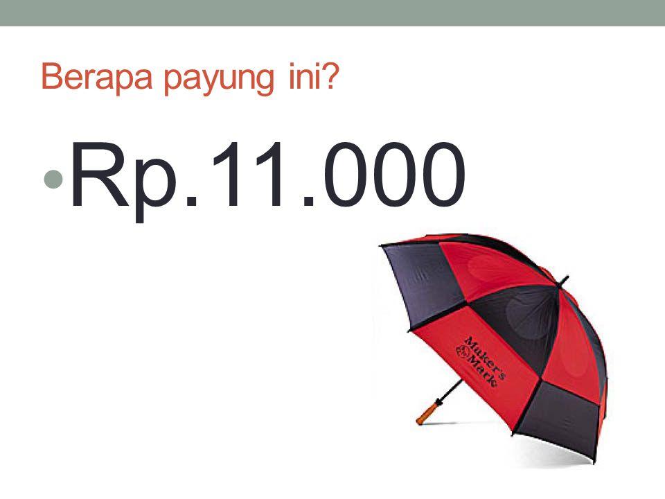 Berapa payung ini? Rp.11.000