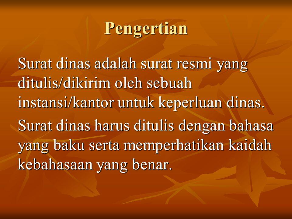 9.Tembusan CONTOH : Tembusan : 1.Yth. Ketua LKMD Desa Kalipucang Kulon 2.Yth.