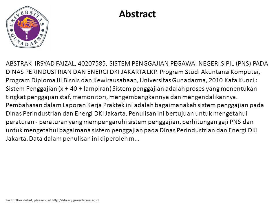 Abstract ABSTRAK IRSYAD FAIZAL, 40207585, SISTEM PENGGAJIAN PEGAWAI NEGERI SIPIL (PNS) PADA DINAS PERINDUSTRIAN DAN ENERGI DKI JAKARTA LKP. Program St