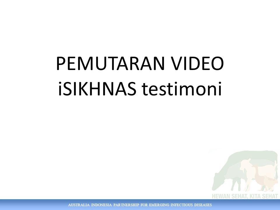 AUSTRALIA INDONESIA PARTNERSHIP FOR EMERGING INFECTIOUS DISEASES PEMUTARAN VIDEO iSIKHNAS testimoni
