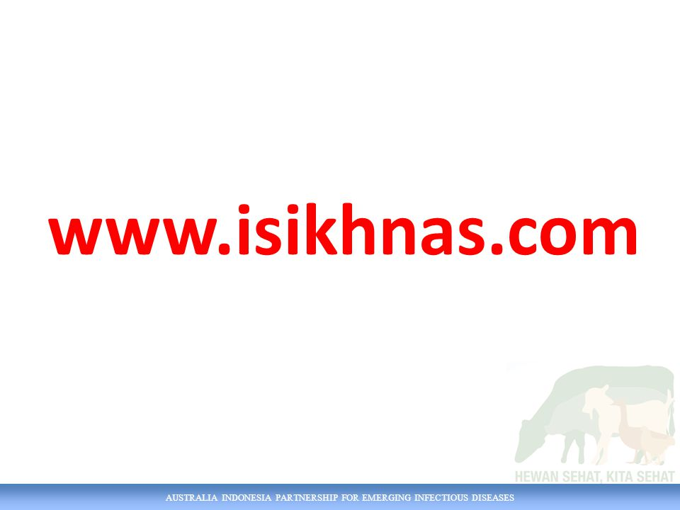 AUSTRALIA INDONESIA PARTNERSHIP FOR EMERGING INFECTIOUS DISEASES wiki.isikhnas.com