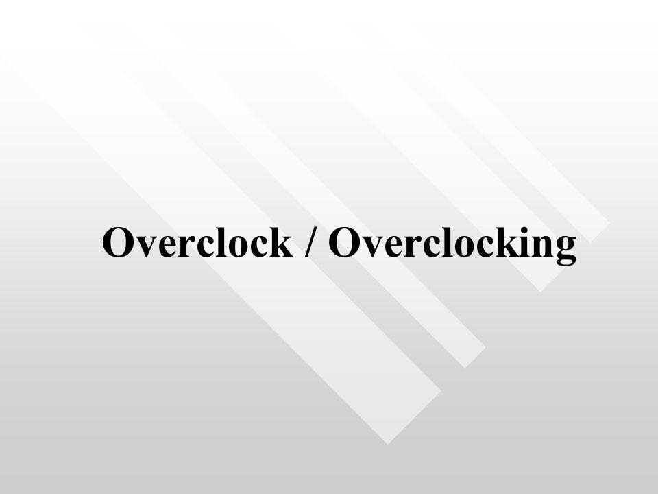 Overclock / Overclocking