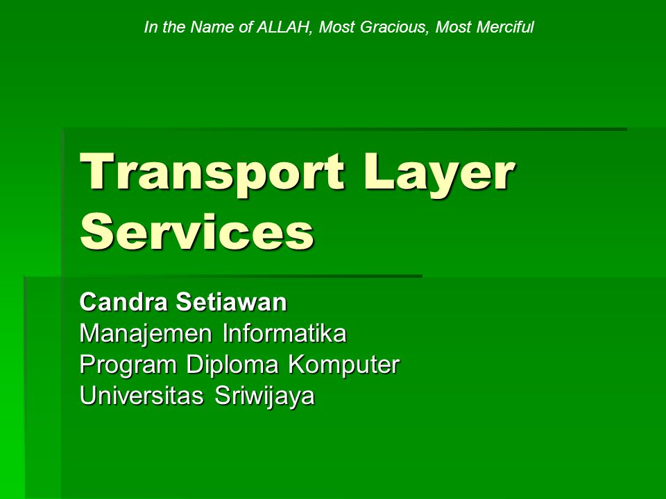 Summary  Pada materi ini kita telah membahas basics dari network communication.