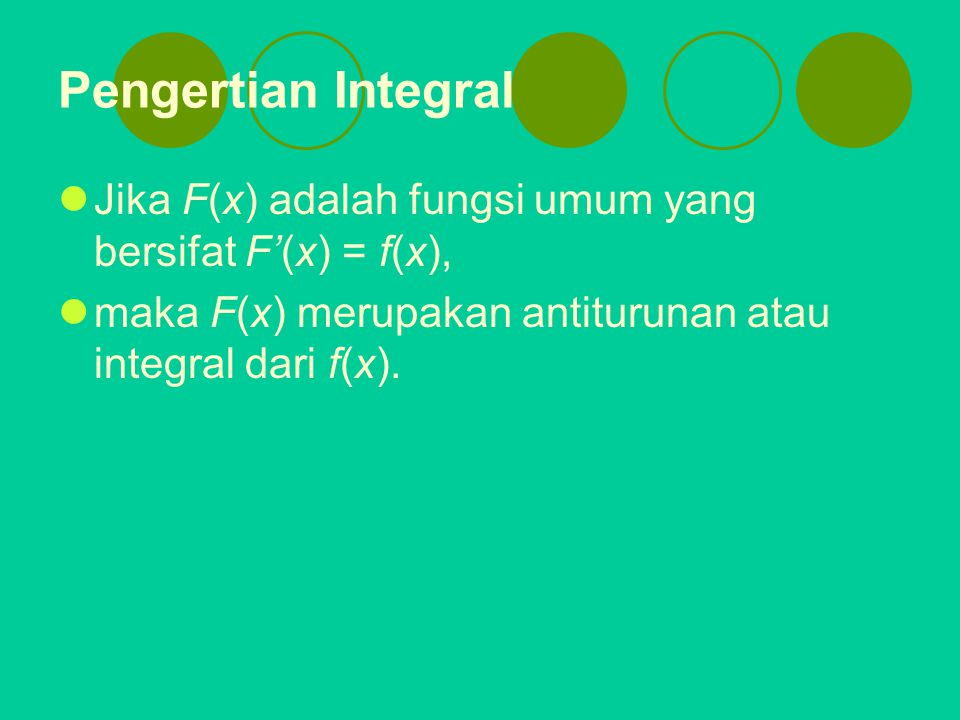 Teorema 4 Kesimetrian Jika f fungsi genap, maka Jika f fungsi ganjil, maka