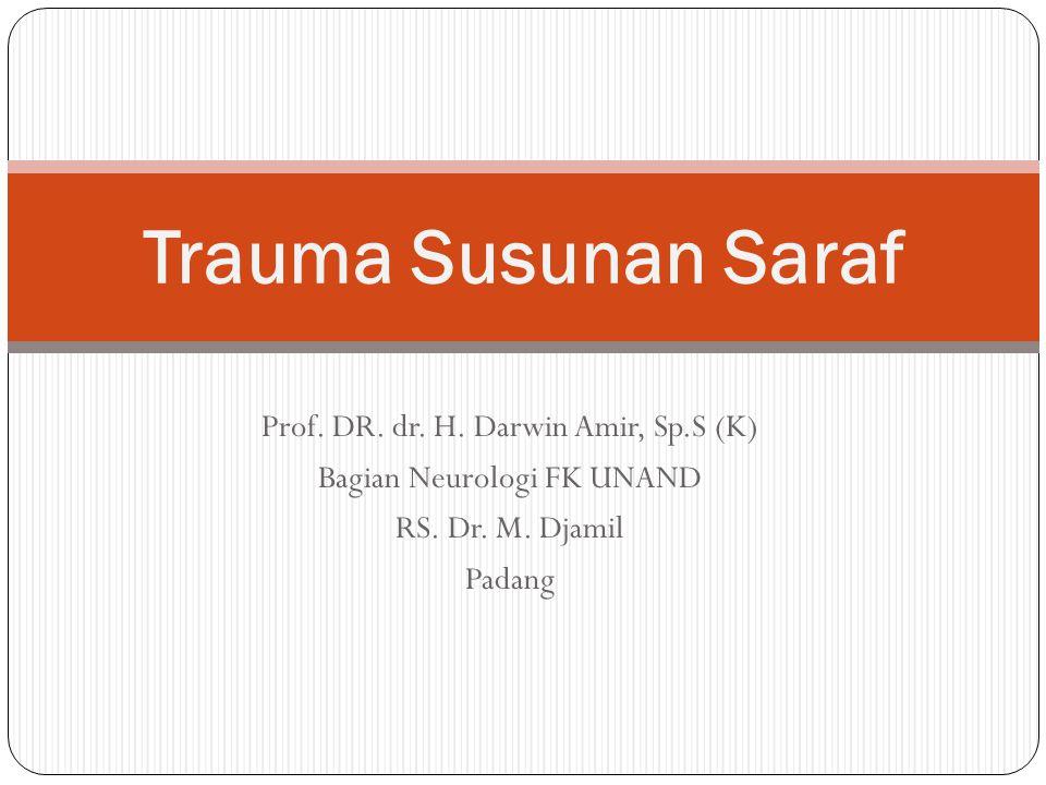Prof.DR. dr. H. Darwin Amir, Sp.S (K) Bagian Neurologi FK UNAND RS.