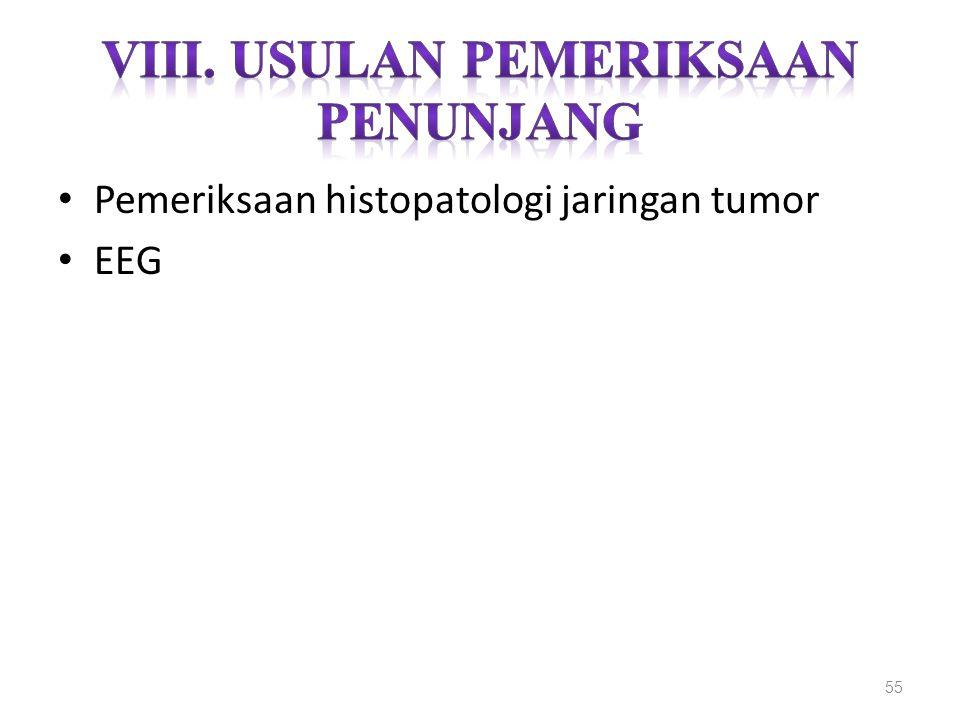 Pemeriksaan histopatologi jaringan tumor EEG 55