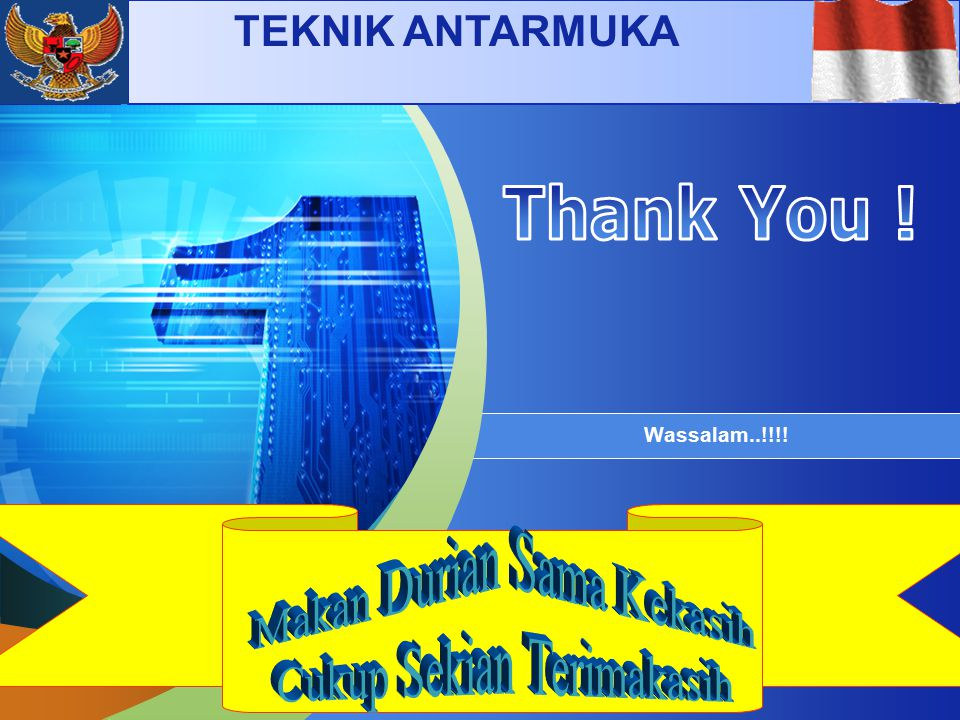 "LOGO "" Add your company slogan "" Wassalam..!!!! TEKNIK ANTARMUKA"