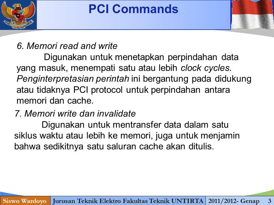 www.themegallery.com PCI Commands Siswo WardoyoJurusan Teknik Elektro Fakultas Teknik UNTIRTA2011/2012- Genap 3 8.
