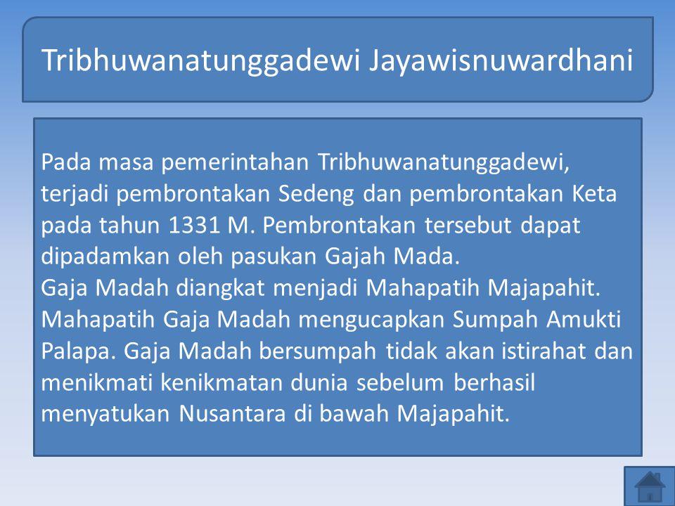 Jayanegara atau Kalagemet Muncul beberapa pembrontakan, yaitu pembrontakan Juru Demung 91313 M), Gajah Biru (1314 M), Kuti (1319 M), dan Semi (1319 M).