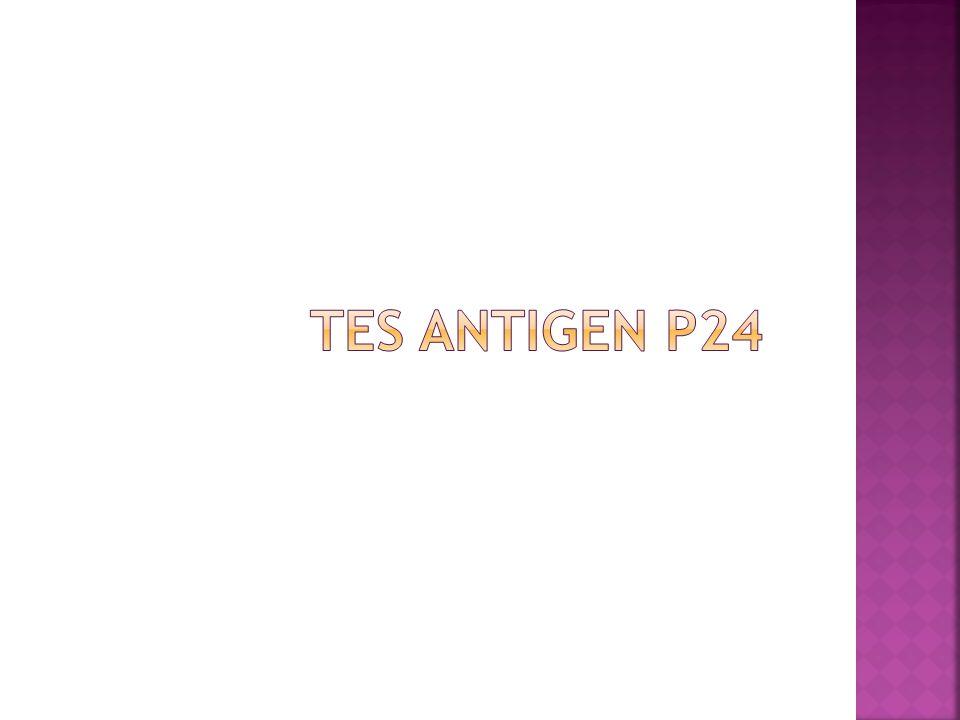  Tes antigen HIV p24 dipakai untuk menghitung viral load  HIV p24 adalah protein yang diproduksi oleh replikasi HIV yang terjadi dalam darah Odha dengan jumlah yang berbeda-beda.