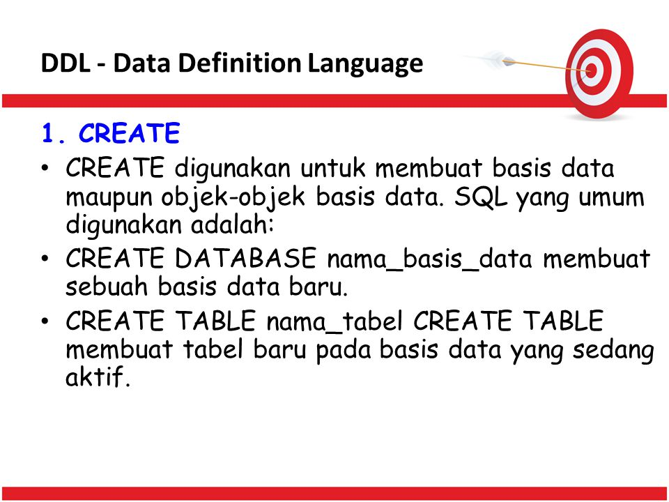 DDL - Data Definition Language 1.