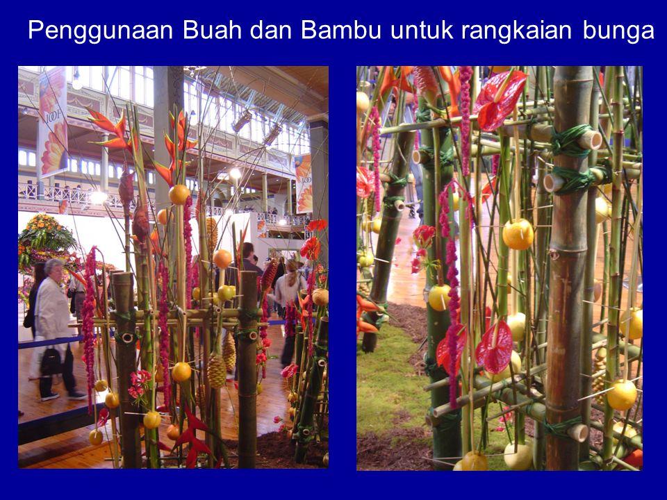 Penggunaan Buah dan Bambu untuk rangkaian bunga
