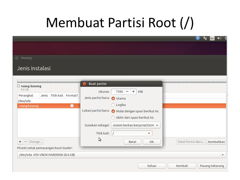 Membuat Partisi Root (/)