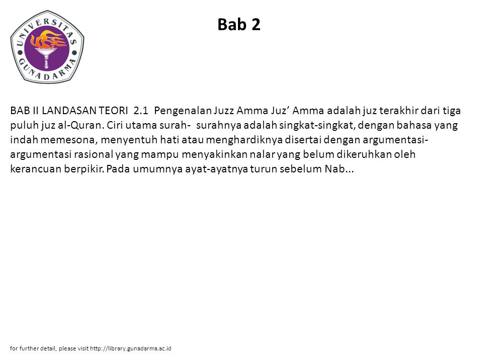 Bab 2 BAB II LANDASAN TEORI 2.1 Pengenalan Juzz Amma Juz' Amma adalah juz terakhir dari tiga puluh juz al-Quran.