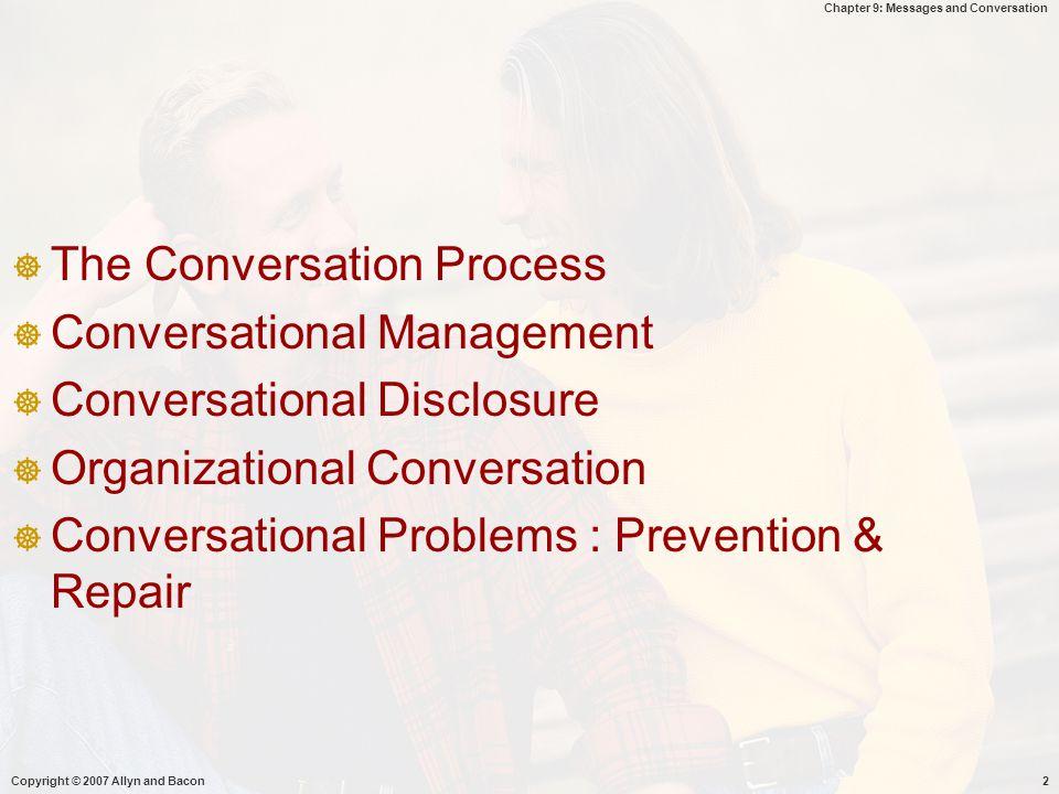 Chapter 9: Messages and Conversation Closing  Mengacu pada percakapan sebelumnya dan merangkum secara ringkas  Keinginan mengakhiri percakapan & mendapat sesuatu yg lain -  sy ingin melanjutkan percakapan tapi.....