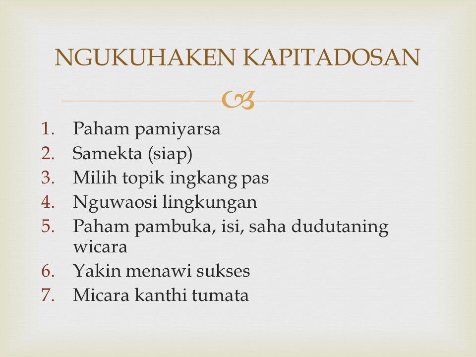 8.Nafas kang landhung (deep breathing) 9. Kalem (tenang) 10.