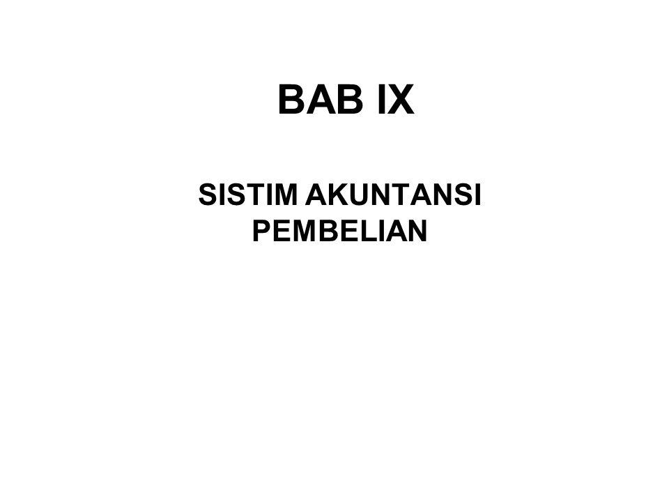 BAB IX SISTIM AKUNTANSI PEMBELIAN