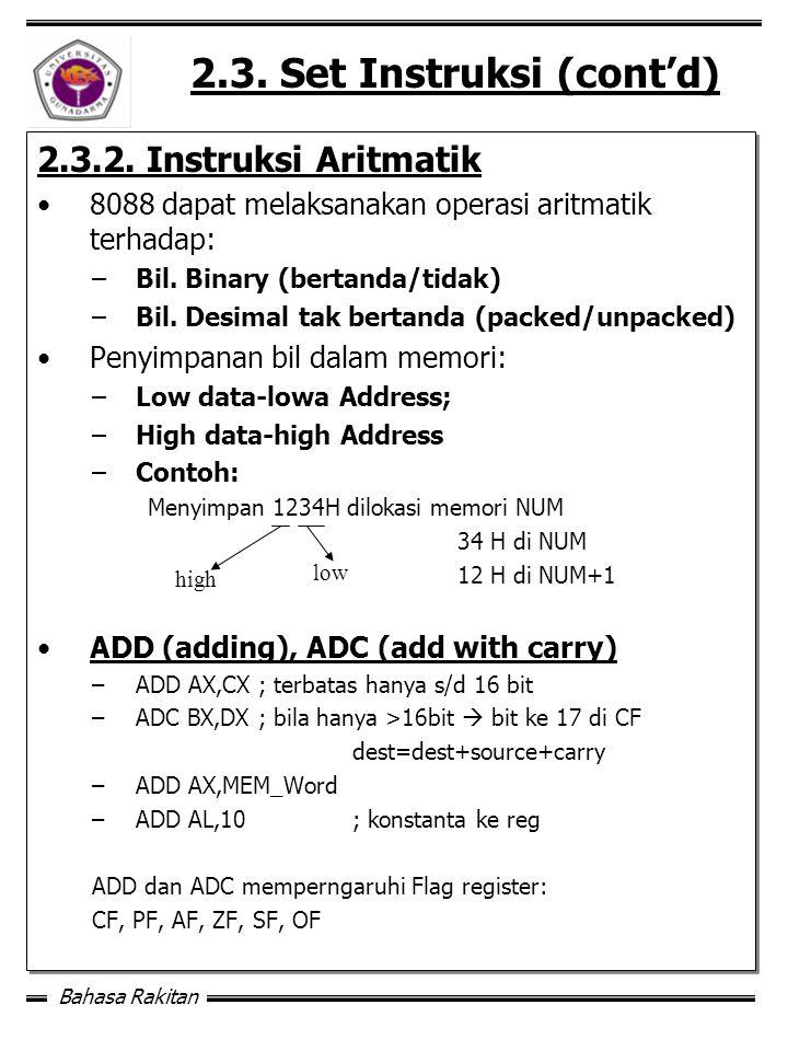Bahasa Rakitan 2.3.Set Instruksi (cont'd) 2.3.2.
