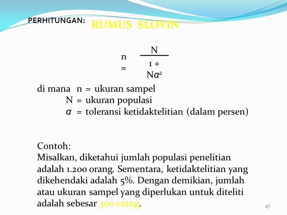Menentukan Ukuran Sampel Menurut Gay dan Dehl (1996): 1.