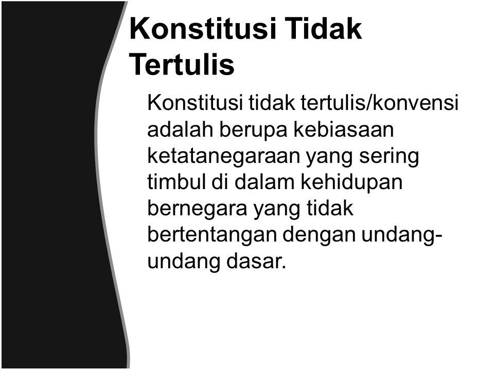 Sifat Konstitusi 1.Sifat Umum a.Normatif, yaitu aturan yang harus ditaati oleh penyelenggara negara dan warga negaranya.