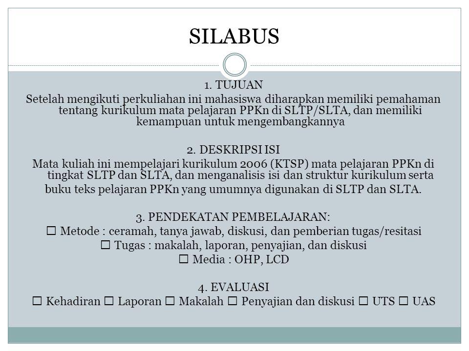 Prinsip Umum a.Prinsip relevansi b. Prinsip fleksibilitas c.