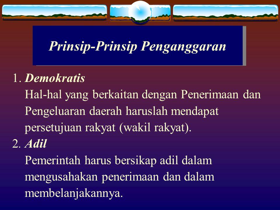 Prinsip-Prinsip Penganggaran 1.