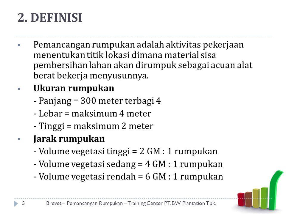 2. DEFINISI  Pemancangan rumpukan adalah aktivitas pekerjaan menentukan titik lokasi dimana material sisa pembersihan lahan akan dirumpuk sebagai acu