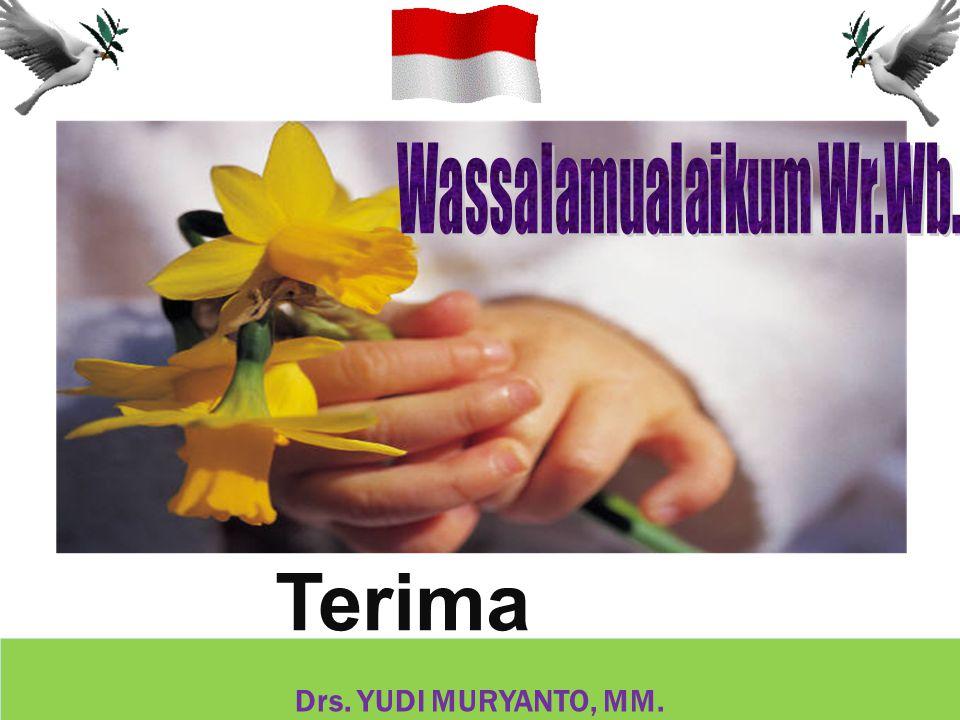 Terima Kasih Drs. YUDI MURYANTO, MM.